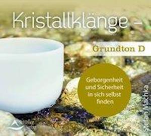 CD Kristallklänge - Grundton D
