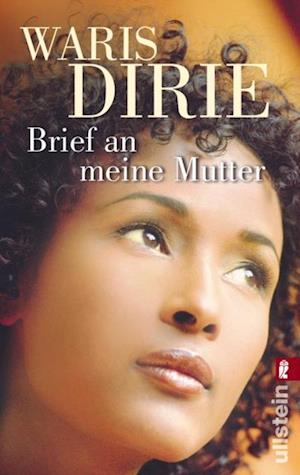 Brief an meine Mutter af Waris Dirie