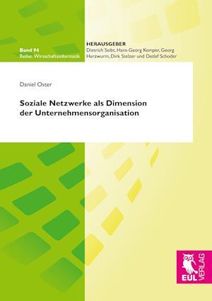 Soziale Netzwerke als Dimension der Unternehmensorganisation