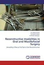 Reconstructive Modalities in Oral and Maxillofacial Surgery