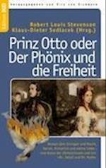 Prinz Otto Oder Der PH Nix Und Die Freiheit