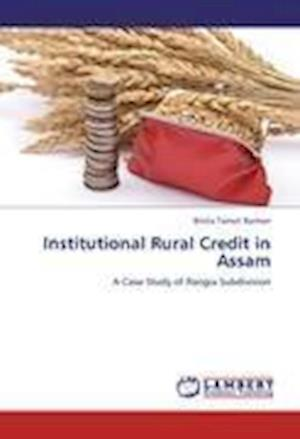 Institutional Rural Credit in Assam