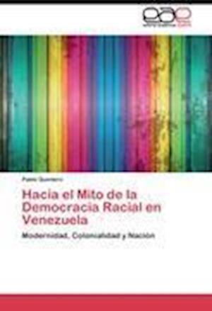 Hacia El Mito de La Democracia Racial En Venezuela