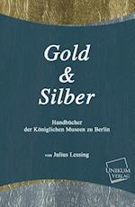 Gold Und Silber af Julius Lessing