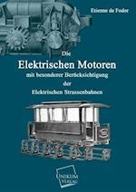 Die Elektrischen Motoren af Etienne De Fodor