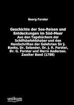 Geschichte Der See-Reisen Und Entdeckungen Im S D-Meer af George Forster