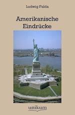 Amerikanische Eindr Cke af Ludwig Fulda