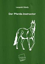 Der Pferde-Instructor af Leopold Ottofy