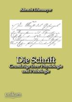 Die Schrift af Albrecht Erlenmeyer
