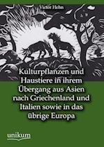 Kulturpflanzen Und Haustiere in Ihrem Bergang Aus Asien Nach Griechenland Und Italien Sowie in Das Brige Europa af Victor Hehn