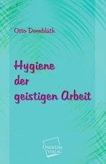 Hygiene Der Geistigen Arbeit
