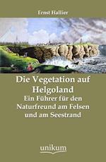 Die Vegetation Auf Helgoland af Ernst Hallier