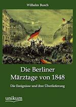 Die Berliner Marztage Von 1848 af Wilhelm Busch