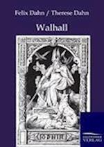 Walhall af Felix Dahn