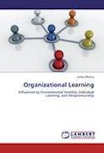 Organizational Learning af Carlos Molina