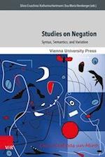 Studies on Negation (Wiener Arbeiten Zur Linguistik, nr. 3)