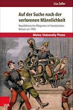 Auf Der Suche Nach Der Verlorenen Mannlichkeit (Romanica, nr. 1)