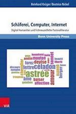 Schaferei, Computer, Internet (Grundungsmythen Europas in Literatur Musik Und Kunst, nr. 9)