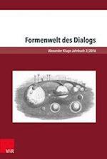 Formenwelt Des Dialogs (Alexander Kluge Jahrbuch, nr. 3)