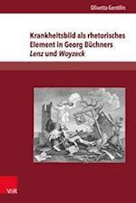 Krankheitsbild ALS Rhetorisches Element in Georg Buchners Lenz Und Woyzeck