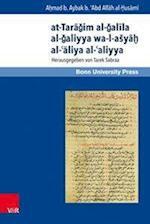 At-Taragim Al-Galila Al-Galiyya Wa-L-Asya? Al-?Aliya Al-?Aliyya (Mamluk Studies, nr. 13)