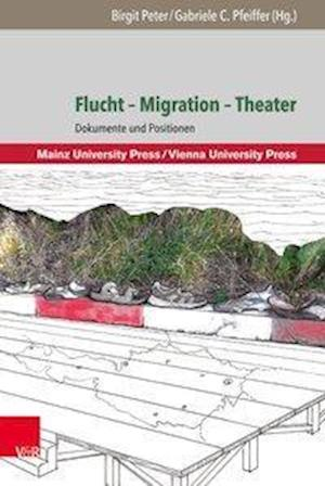Bog, hardback Flucht - Migration - Theater