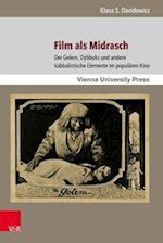 Film ALS Midrasch (Poetik Exegese Und Narrative Poetics Exegesis and Narrat, nr. 6)