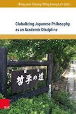 Globalizing Japanese Philosophy as an Academic Discipline (Global East Asia, nr. 6)