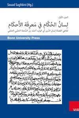 Lisan Al-Hukkam Fi Ma'rifat Al-Ahkam Und Gayat Al-Maram Fi Tatimmat Lisan Al-Hukkam