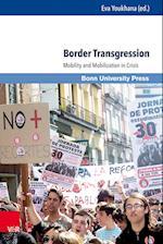 Border Transgression (Interdisziplinare Studien Zu Lateinamerika Interdisciplina, nr. 2)