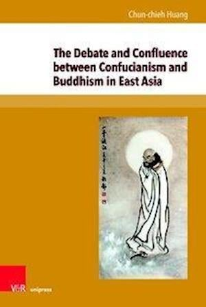 The Debate and Confluence between Confucianism and Buddhism in East Asia