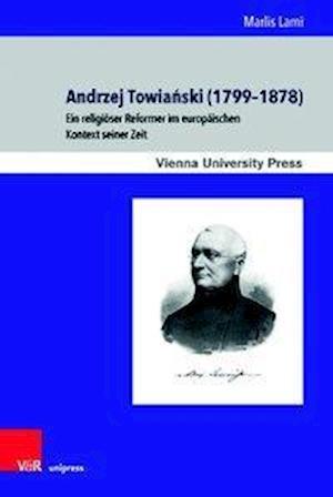 Andrzej Towianski (1799-1878)