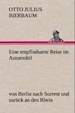 Eine Empfindsame Reise Im Automobil af Otto Julius Bierbaum
