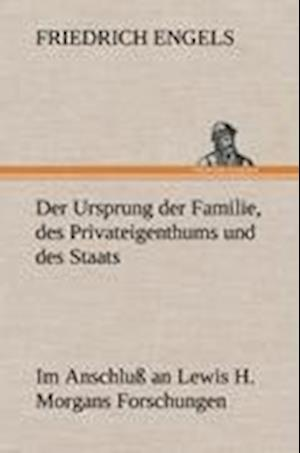 Bog, hardback Der Ursprung Der Familie, Des Privateigenthums Und Des Staats af Friedrich Engels