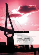 Staller Und Der Schwarze Kreis af Chris Krause