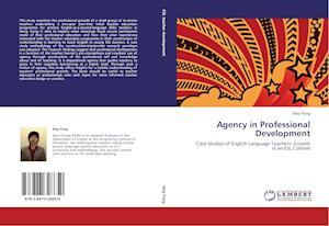 Agency in Professional Development