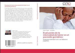 Evaluacion de La Intensidad del Dolor En El Paciente Geriatrico