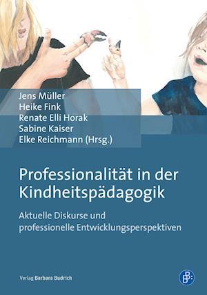 Professionalität in der Kindheitspädagogik
