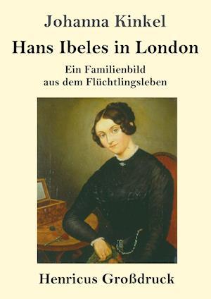 Hans Ibeles in London (Großdruck)