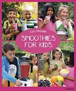 Smoothies for Kids af Eliq Maranik