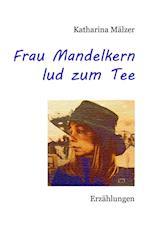 Frau Mandelkern Lud Zum Tee