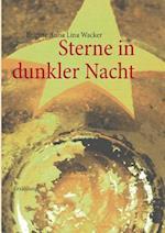 Sterne in Dunkler Nacht af Brigitte Anna Lina Wacker
