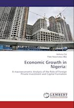 Economic Growth in Nigeria af Peter Nwachukwu Mba, Anthony Orji