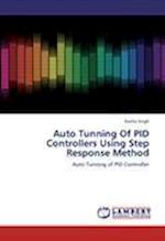 Auto Tunning of Pid Controllers Using Step Response Method af Kavita Singh