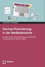 Startup-Finanzierung in Der Medienbranche af Annika Ehlers, Harald Rau