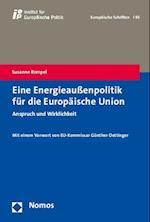 Eine Energieauaenpolitik Fur Die Europaische Union (Europaische Schriften, nr. 95)