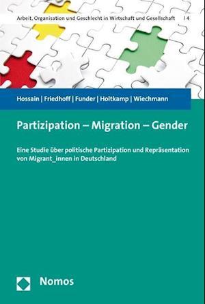 Bog, paperback Partizipation - Migration - Gender af Lars Holtkamp, Caroline Friedhoff, Maria Funder