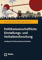Handbuch Der Politikwissenschaftlichen Einstellungs- Und Verhaltensforschung
