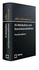 Eu-Netzkodizes Und Kommissionsleitlinien