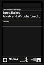 Europaisches Privat- Und Wirtschaftsrecht